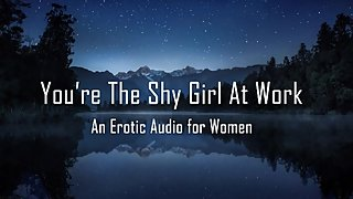 You're The Shy Girl At Work [Erotic Audio for Women]
